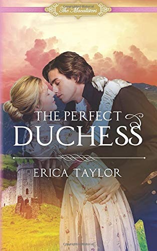The Perfect Duchess (The Macalisters) download ebooks PDF Books