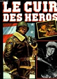 Le cuir des heros