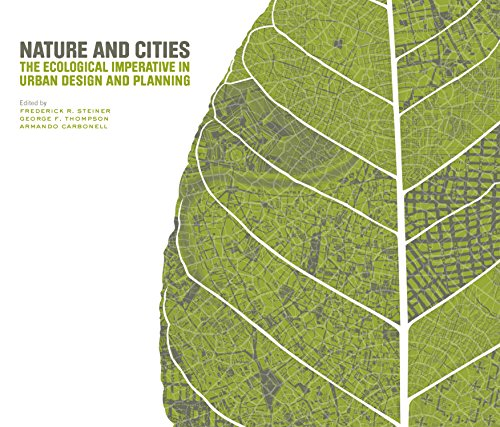 Nature and Cities: The Ecological Imperative in Urban Design and Planning