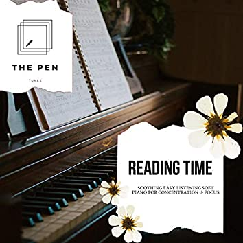 Reading Time - Soothing Easy Listening Soft Piano For Concentration & Focus
