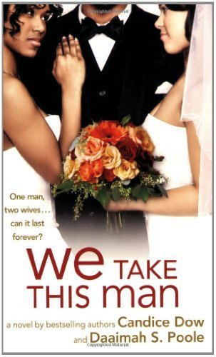 We Take This Man by Candice Dow (2009-01-07)