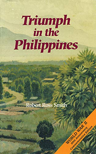 Triumph in the Philippines (United States Army in World War II) (English Edition)