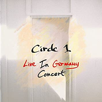 Circle 1: Live In Germany Concert