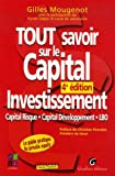 Tout savoir sur le Capital Investissement - Capital risque, capital développement, LBO