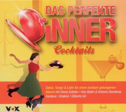 Das perfekte Dinner: Cocktail.