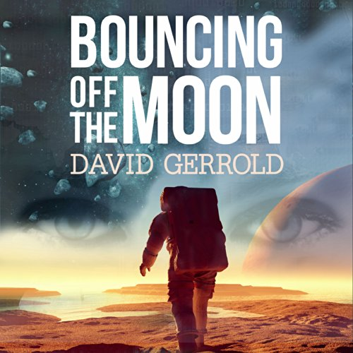 Bouncing Off the Moon audiobook cover art
