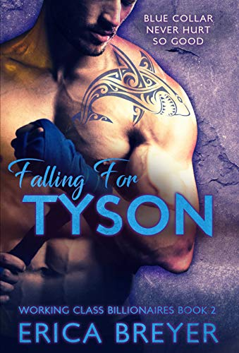 Falling for Tyson (Working Class Billionaires Book 2) (English Edition)