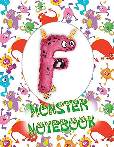 F Monster Notebook: Kids Monogrammed Journal and Doodle Book