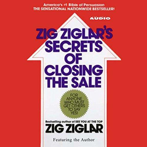 Zig Ziglar's Secrets of Closing the Sale cover art