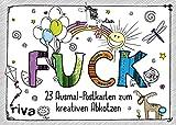 FUCK: 23 verfluchte Ausmal-Postkarten zum kreativen Abkotzen -
