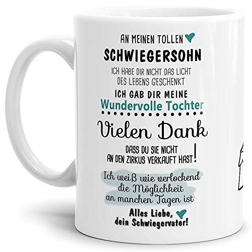 Tassendruck Tasse mit Spruch Zirkus - an Schwiegersohn von Schwiegervater- Leben/Liebe/Geschenk/Familie/ - Weiß