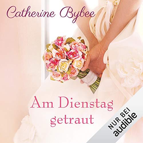 Am Dienstag getraut audiobook cover art