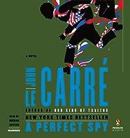 A Perfect Spy: A Novel
