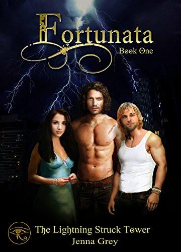 The Lightning Struck Tower (Fortunata Book 1)