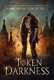 Token Darkness: Vampire Paranormal Romance (Token Huntress Book 5) (English Edition)