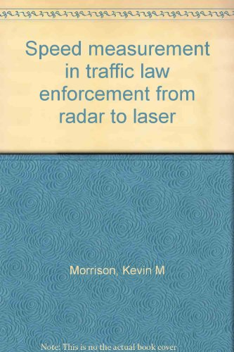 Speed measurement in traffic law enforcement from radar to laser