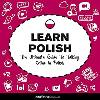 Learn Polish: The Ultimate Guide to Talking Online in Polish cover art