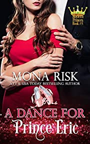 A Dance For Prince Eric (Modern Prince Series Book 5)