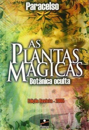 As Plantas Magicas Edição Revista