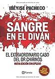 SANGRE EN EL DIVÁN: El extraordinario caso del Dr. Chirinos