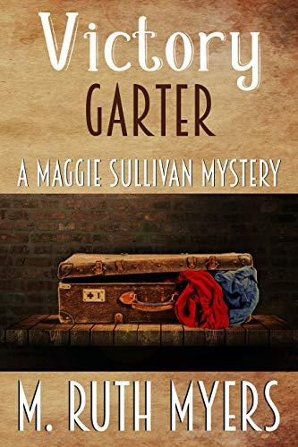 Victory Garter (Maggie Sullivan Mysteries Book 9)