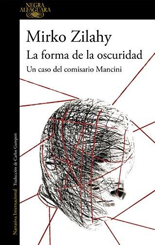 La forma de la oscuridad (Un caso del comisario Mancini 2) eBook ...