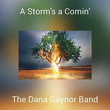 A Storm's a Comin'