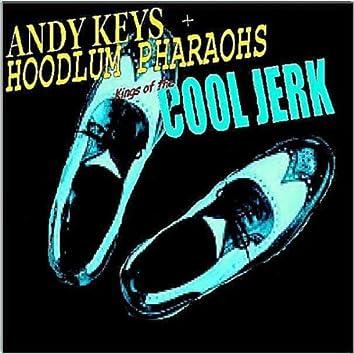 KIngs of the Cool Jerk