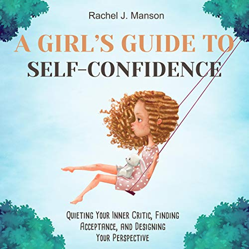 A Girl's Guide to Self-Confidence Titelbild