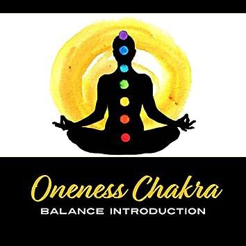 Oneness Chakra: Balance Introduction