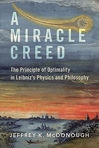 A Miracle Creed: The Principle of Optimality in Leibniz's Physics and Philosophy