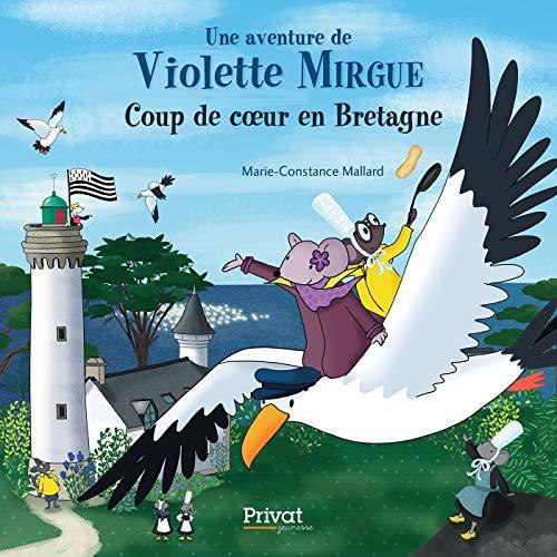 Violette Mirgue : Coup de coeur en Bretagne: Une crêpe bretonne pour la couronne.