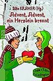 Silke Kramer: Advent, Advent, ein Herzlein brennt