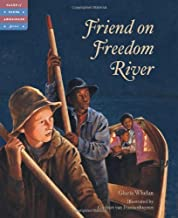 Friend on Freedom River (Tales of Young Americans)