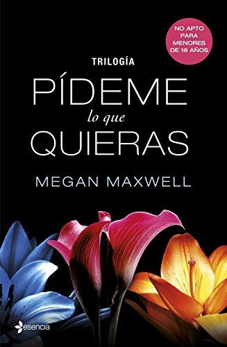 Trilogía Pídeme lo que quieras eBook: Maxwell, Megan: Amazon.es ...