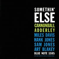 Somethin' Else (RVG Edition) by Cannonball Adderley (1999-03-09)