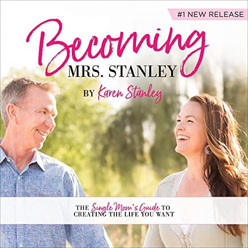 Becoming Mrs. Stanley Audiobook By Karen Stanley cover art