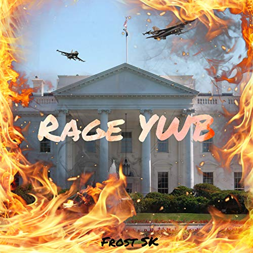 RAGE YWB [Explicit]