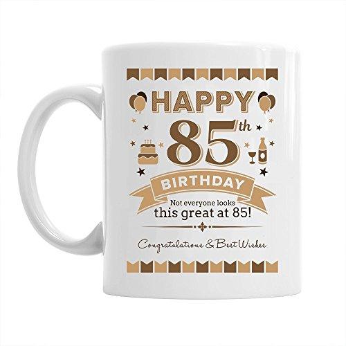 Tasse zum 85. Geburtstag - passend für Männer & Frauen - witzige Geschenkidee - Weiß - ca. 285 ml (10 oz)