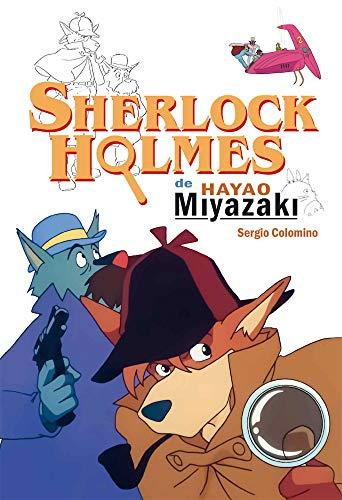 Sherlock Holmes de Hayao Miyazaki