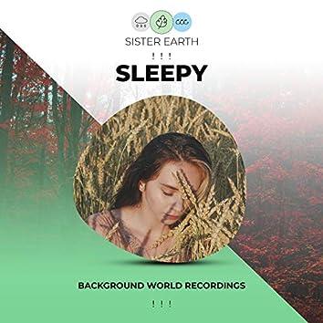 ! ! !  Background Sleepy World Recordings ! ! !