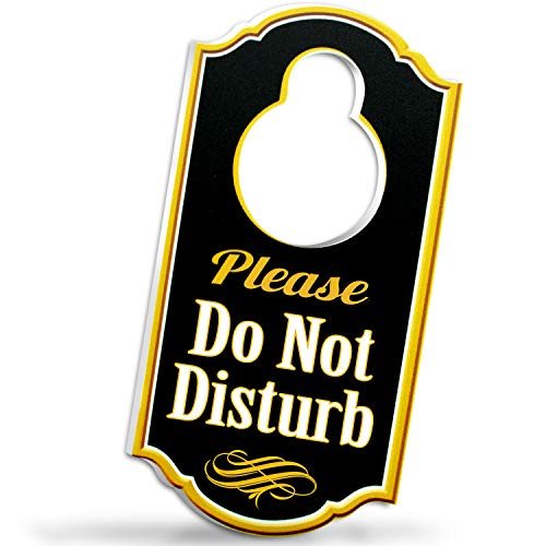 Bigtime Signs Please Do Not Disturb Door Hanger Sign - 14 inch Thick Rigid PVC - 8 inch x 4 inch wHole for Door Knobs - Perfect for Home Hotel Office Spa Law Firm Massage - Gold Black