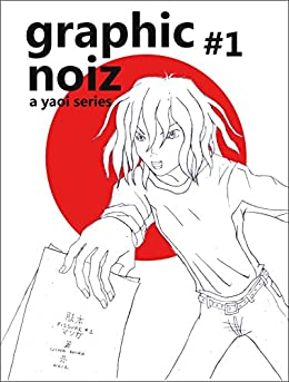 graphic noiz: book 1: a yaoi series by [Natsuya Uesugi]