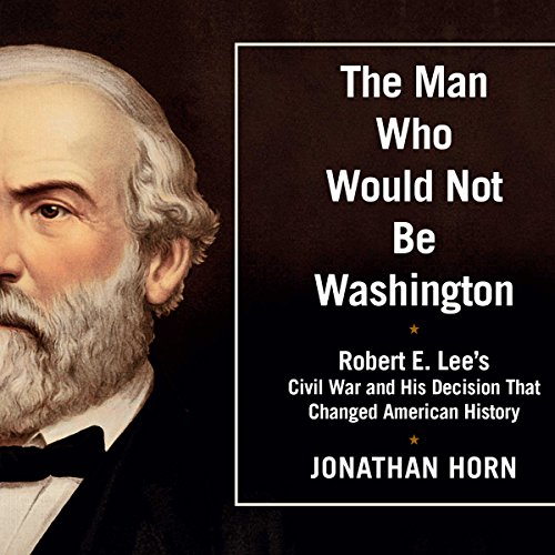The Man Who Would Not Be Washington audiobook cover art