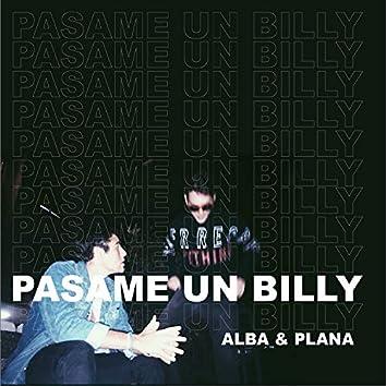 Pasame un Billy (feat. GREG FIASCO)