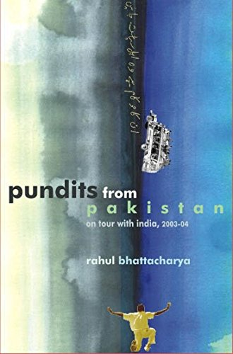 Pundits from Pakistan: On tour with India, 2003-2004