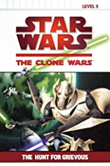 The Hunt for Grievous (Star Wars: the Clone Wars) Library Binding
