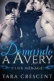 Domando a Avery: Un Romance con Trío HMH (La Serie Club Ménage nº 2)