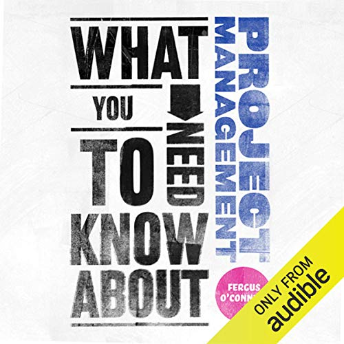What You Need to Know About: Project Management cover art