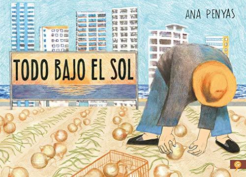 Todo bajo el sol (Spanish Edition)